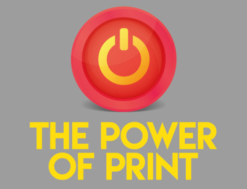 Harness the Power of Print